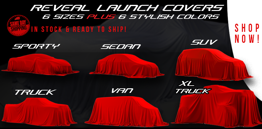 Reveal Launch Auto Car Covers